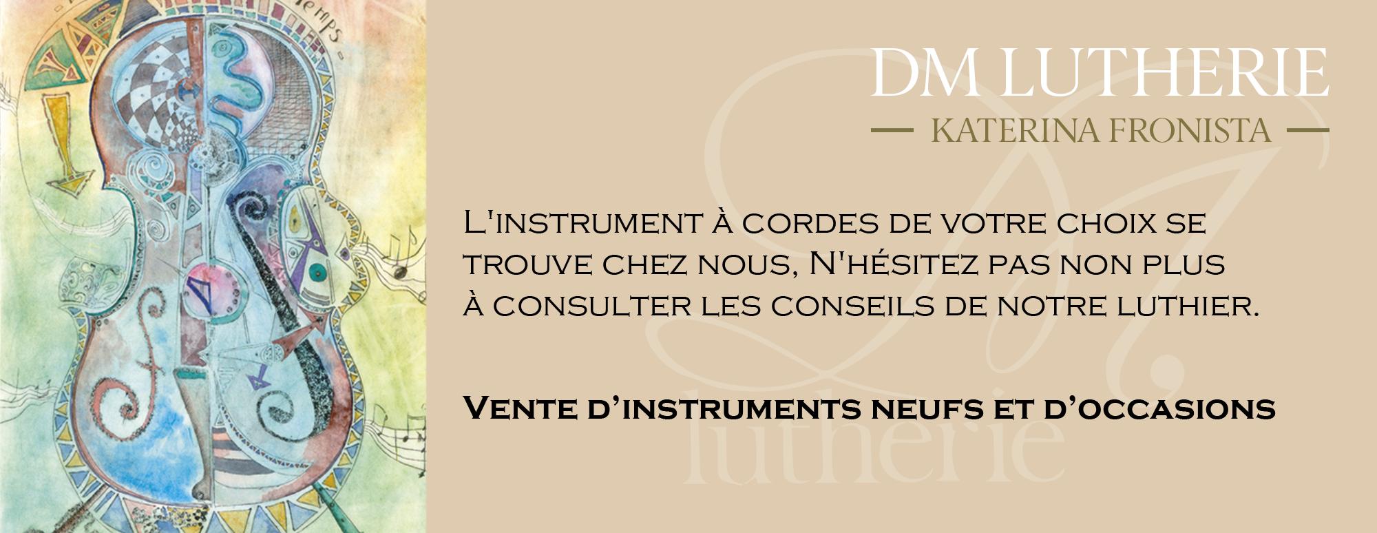 instruments à Cordes neufs et occasions